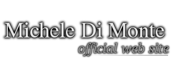 Michele Di Monte Official Web Site